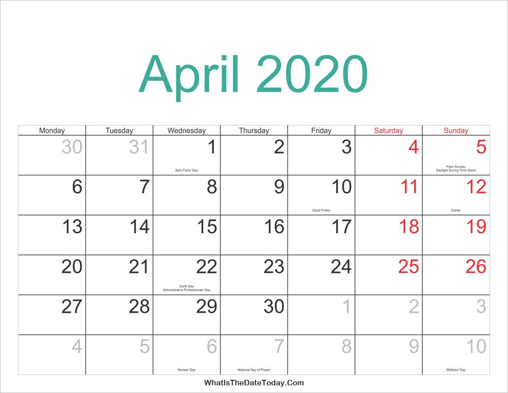 April 2020 Calendar With Holidays April 2020 Calendar Printable with Holidays | Whatisthedatetoday.Com